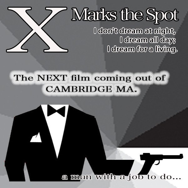 """X Marks The Spot (A Short Film)"""