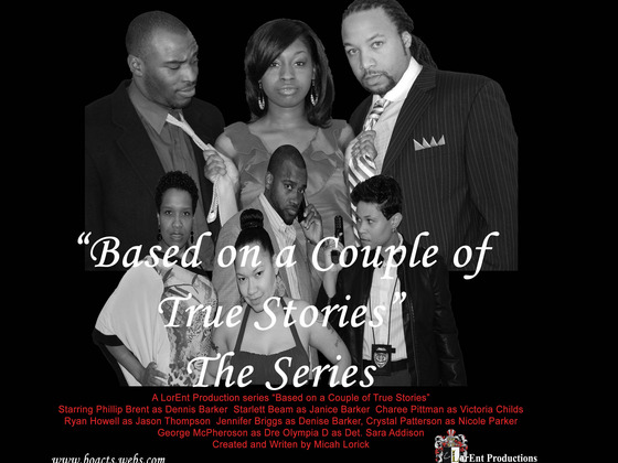 """Based On A Couple of True Stories"" The Series Funded by BloodBanker"
