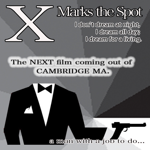 """X Marks The Spot (A Short Film)"""